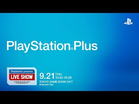 PlayStation® presents LIVE SHOW 'TGS2017' 「PlayStation®Plus」