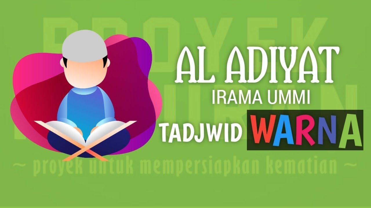 Surat Al Adiyat Metode Ummi