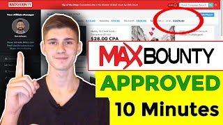How to get approved on Max Bounty in 10 mins -with NO experience | CPA Marketing | 2019