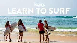 Learn how to surf with Lapoint - surfing lessons for beginners and experiences surfers