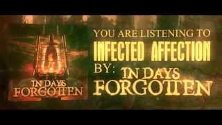 Watch In Days Forgotten Infected Affection video