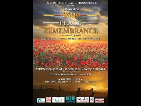 Festival of War Peace Remembrance - highlights showreel by Hand In Hand Theatre Productions Wirral