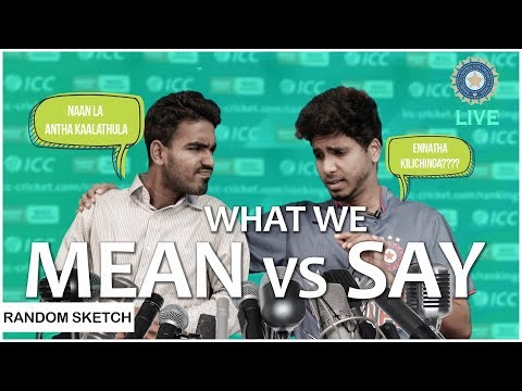 What We Mean Vs Say | with Sarcastic Subtitles | Team NYK | Nee Yaaruda Komali
