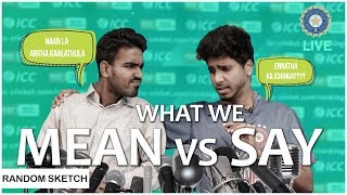What We Mean Vs Say | with Sarcastic Subtitles | Team NYK | Nee Yaaruda Komali | #6