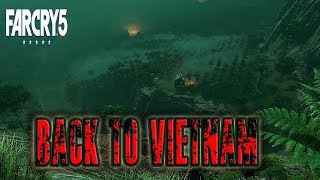 Far Cry 5 Back To Vietnam