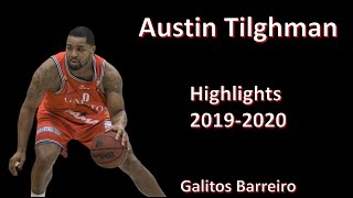 AUSTIN TILGHMAN // Galitos Barreiro // Highlights 2019-2020 // BASKETBALL HIGHLIGHTS PORTUGAL