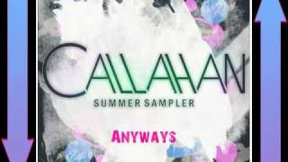 Watch Callahan Anyways video