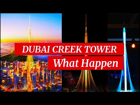 The Creek Tower: Dubai Creek Tower (Building the World's Tallest Structure)