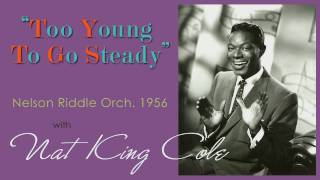 1956, Too Young To Go Steady, Nat King Cole, Hi Def .wmv