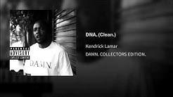 Kendrick Lamar DNA. (Clean)