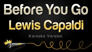 Lewis Capaldi - Before You Go (Karaoke Version)