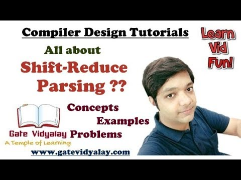 Shift Reduce Parsing in Compiler Design Explained step by step