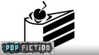 Pop Fiction: Season 3: Episode 36: The Cake is a Lie