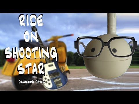 Ride on Shooting Star  Otamatone