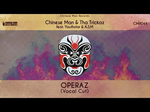 Chinese Man & Tha Trickaz Ft. Youthstar, A.S.M ( A State Of Mind) - Operaz