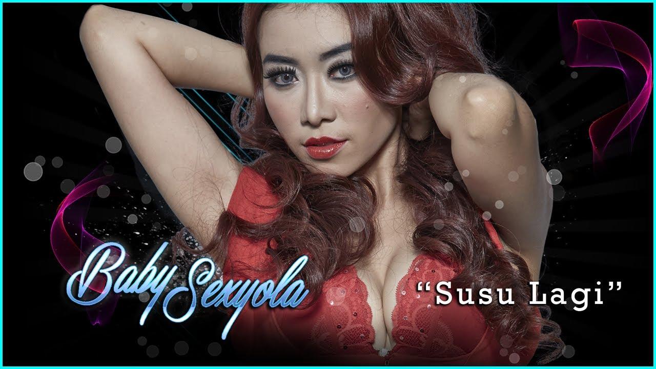 Baby Sexyola - Susu Lagi - Video Lirik Karaoke Musik Dangdut ...