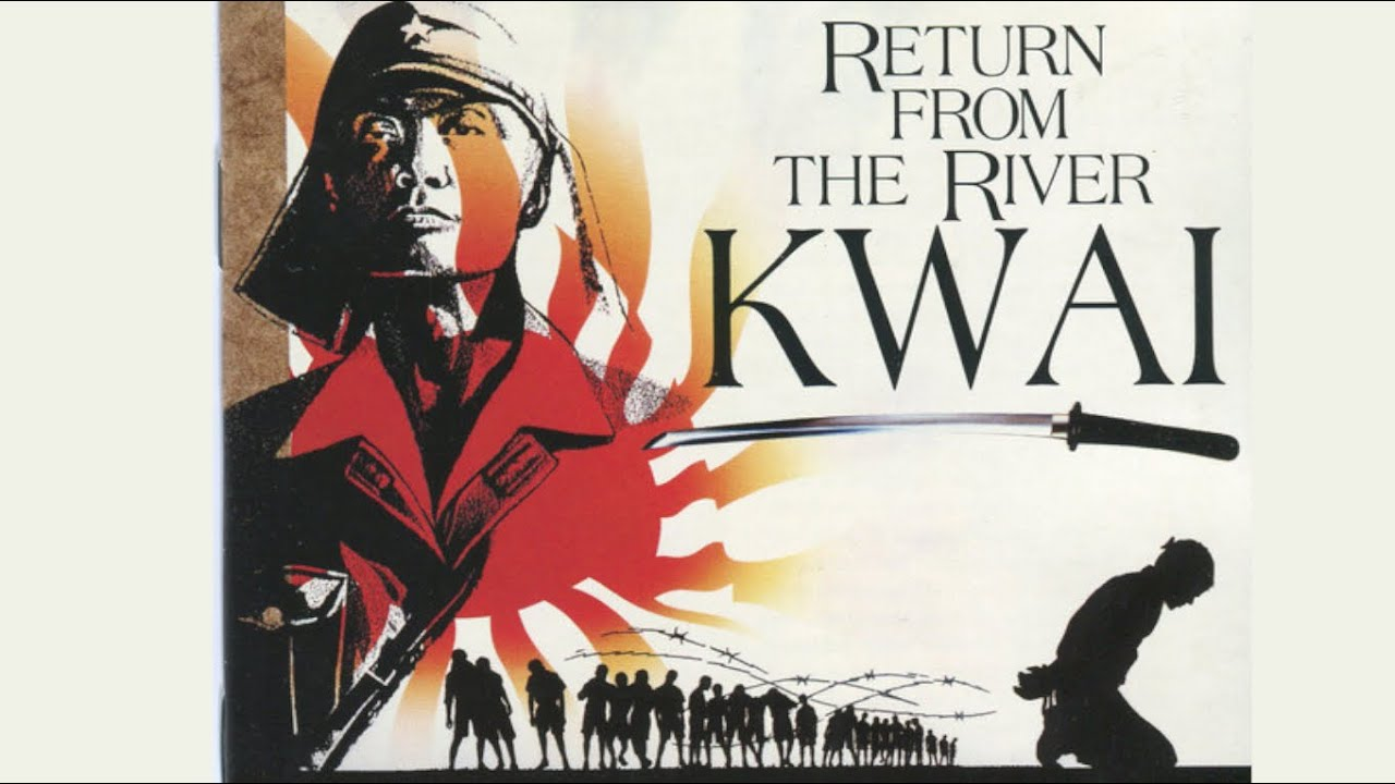War Movie : Return From the River Kwai (1989)
