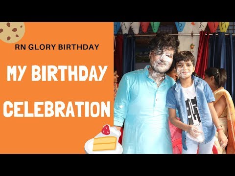 BIRTHDAY CELEBRATION~RN GLORY (Chhote Sir)