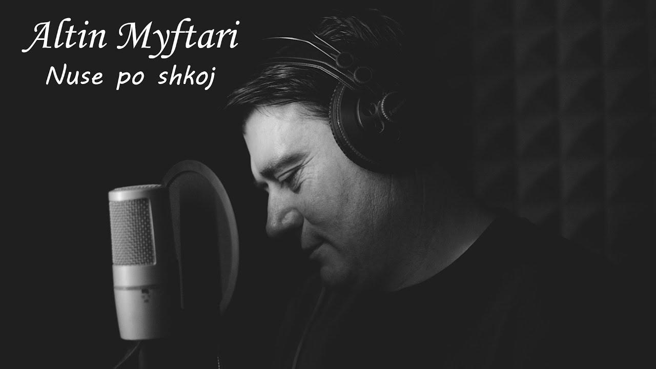 Download Altin Myftari - Nuse po shkoj (Official Video HD)