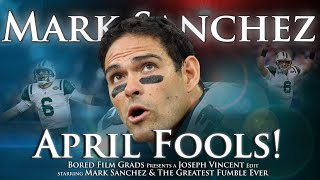 Mark Sanchez - April Fools