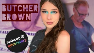 DR. BUTCHER BROWN   Makeup and Queerstory   WORST Transgender SRS Surgeon in QUEER HISTORY
