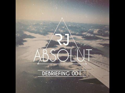 Robert Juhanson - ABSOLUT, Debriefing 001
