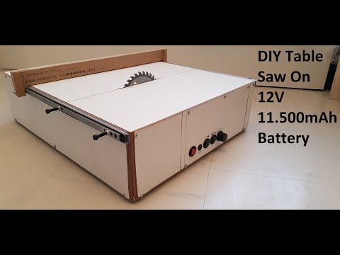 DIY Table saw, Building table saw on 12v 11500mAh li ion battery
