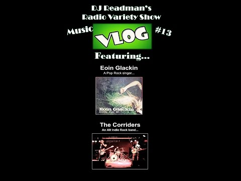 RVS Weekly Preview Vlog 13 Music Update: Eoin Garlin, and Left Side Brain in The Corridors