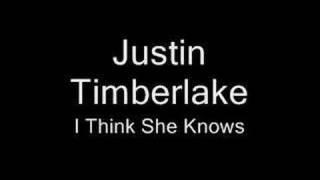 Justin Timberlake I Think She Knows.mp3