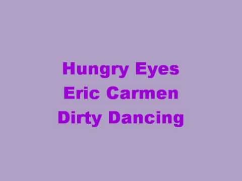 hungry-eyes-with-lyrics