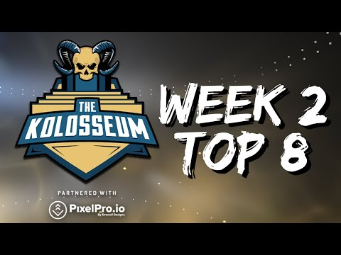 THE KOLOSSEUM WEEK #2 TOP 8