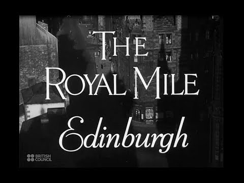 British Council Film: The Royal Mile Edinburgh (1943)