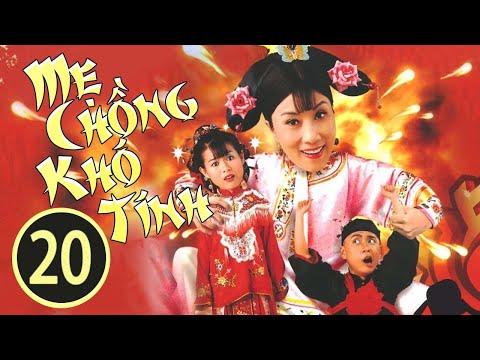 Mẹ Chồng Khó Tính 2020 tiếng Việt; DV chính: Uông Minh Thuyên Hồ Hạnh Nhi; TVB