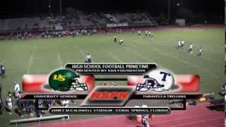 HIGH SCHOOL SPORTS - UNIVERSITY SCHOOL VS. TARAVELLA HIGH SCHOOL - HSPN™ GAME OF THE WEEK