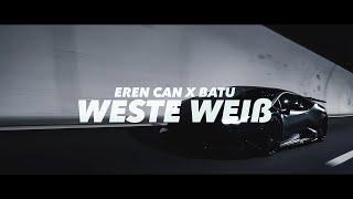 WESTE WEIß - EREN CAN X BATU (prod. by Larkin)
