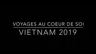 Voyages au cœur de Soi au Vietnam