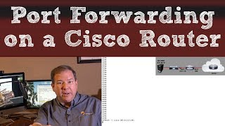 port Forwarding on a Cisco Router (In 4K Resolution)