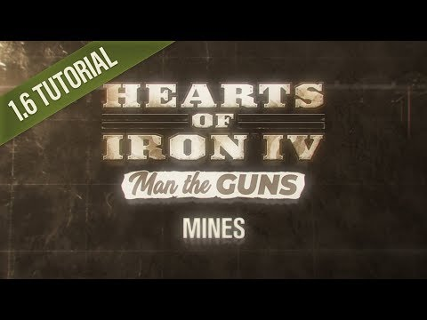 HOI4 Patch 1.6 Tutorial: Mines