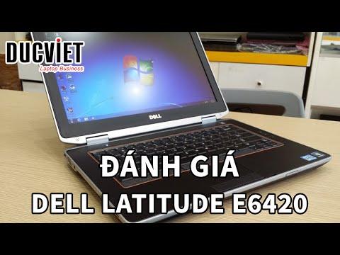 Laptop Dell Latitude E6420   Đánh Giá   Đức Việt