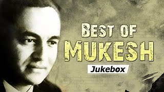 Best Of Mukesh Songs Hd Jukebox 1 - Non Stop Bollywood Evergreen Hits.mp3