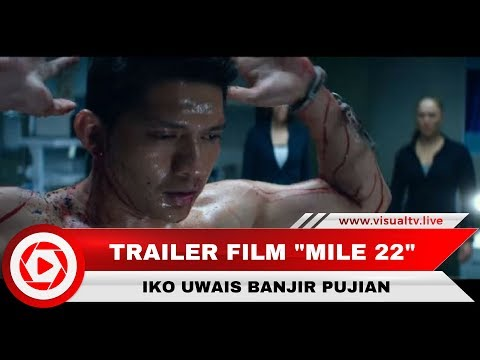 "Iko Uwais Main di Film Hollywood ""Mile 22"" Aksi Laganya Menuai Pujian"