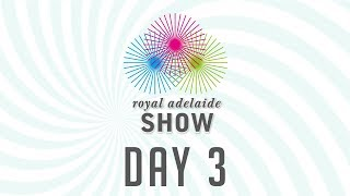 Bonnetts Saddleworld 2017 Royal Adelaide Show Main Arena LIVE - Day 3