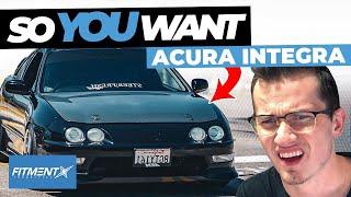 So You Want a Honda/Acura Integra