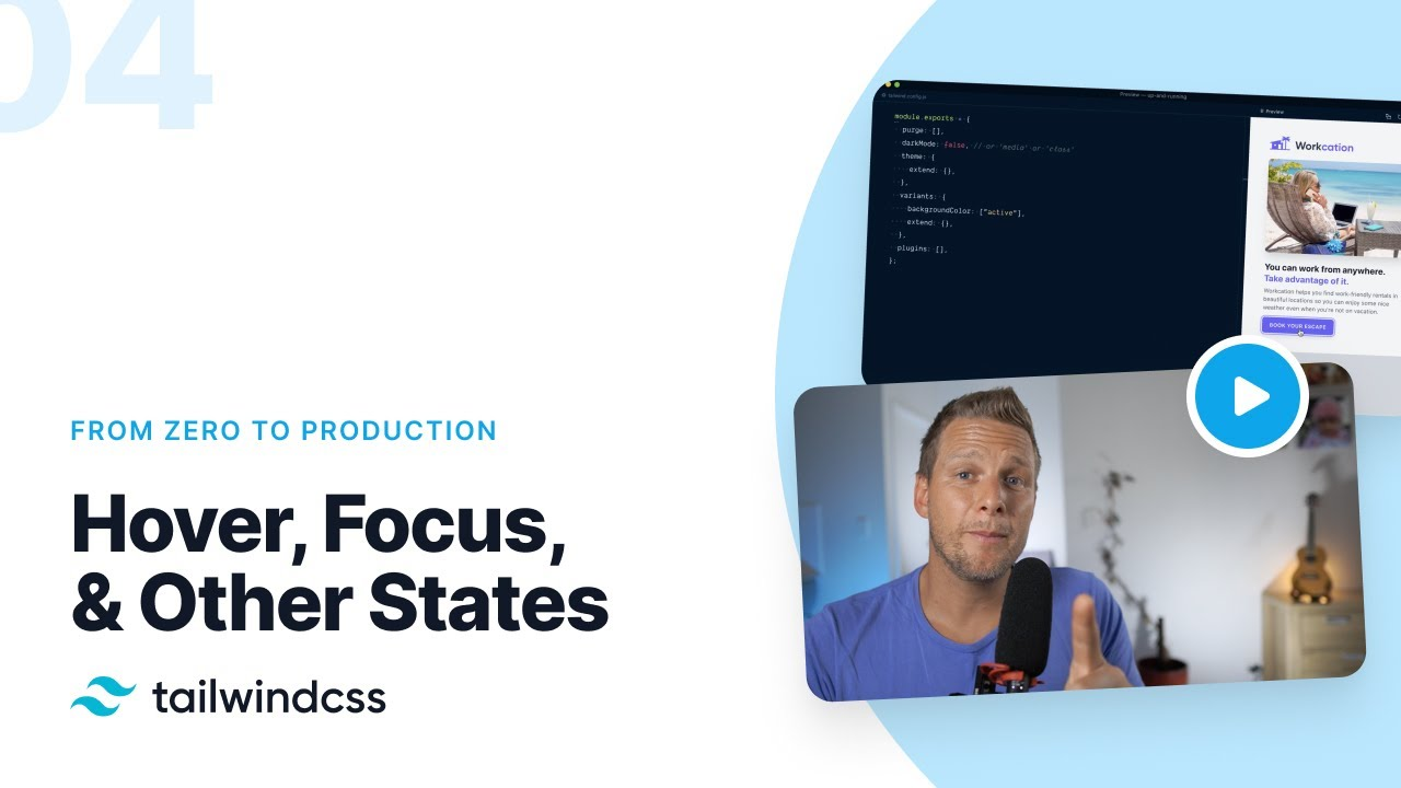 Hover, Focus and Other States – Tailwind CSS: From Zero to Production