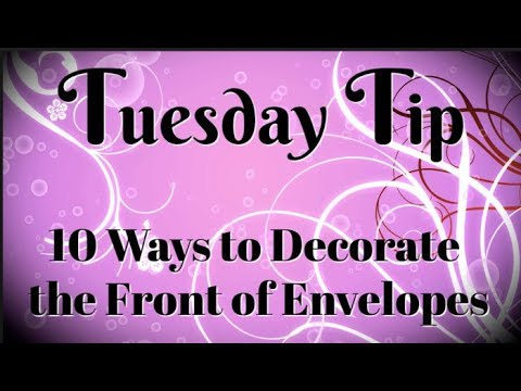 10 Ways to Decorate the Front of an Envelope