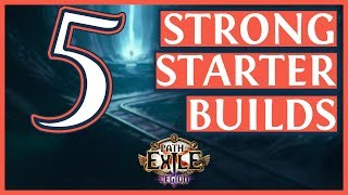 Path Of Exile 3.7 Builds - 5 Strong League Starters for Legion (2019)