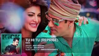Tu Hi Tu Har Jagha New Song Salman Khan Jecquline Farnendaz - Kick Movie - Singer Neety Mohan