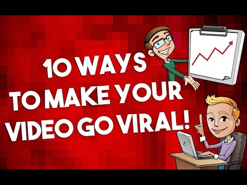 How To Make Your Video Go VIRAL On YouTube: 10 Tips -(100% Guarantee)