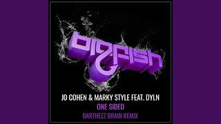 One Sided (feat. DYLN) (Barthezz Brain Remix)