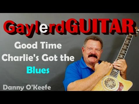 Good Time Charlie's Got the Blues - Danny O'Keefe GUITAR LESSON